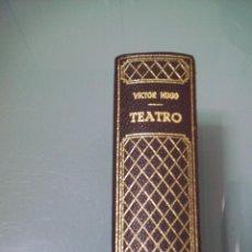 Libros de segunda mano: TEATRO COMPLETO - VICTOR HUGO.. Lote 121057139
