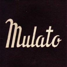 Libros de segunda mano: MULATO COLECCIÓN TEATRO N.º 412 (EXTRA). HUGHES, LANGSTON./VERSION: SASTRE: ALFONSO. CET-1441. Lote 121262687