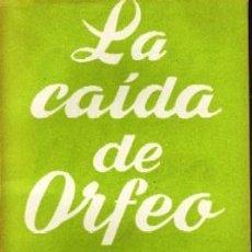 Libros de segunda mano: LA CAIDA DE ORFEO COLECCIÓN TEATRO N.º 340 (EXTRA). WILLIAMS, TENNESSEE. CET-1446. Lote 121263563