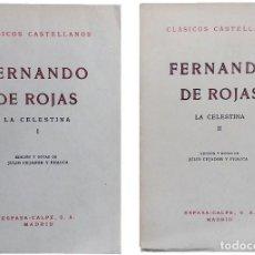 Libros de segunda mano: LA CELESTINA I Y II / FERNANDO DE ROJAS ; JULIO CEJADOR Y FRAUCA. ESPASA-CALPE, 1962-1963.. Lote 121325327