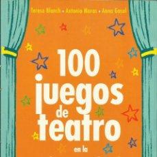Libros de segunda mano: 100 JUEGOS DE TEATRO EN LA EDUCACIÓN INFANTIL. Lote 123094162
