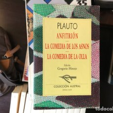 Libros de segunda mano: PLAUTO. ANFITRIÓN. LA COMEDIA DE LOS ASNOS. LA COMEDIA DE LA OLLA.. Lote 122932360