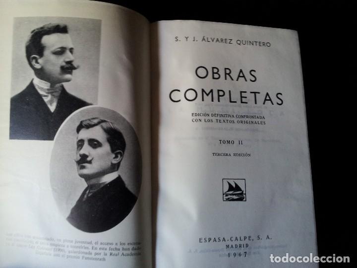 Libros de segunda mano: SERAFIN Y JOAQUIN ALVAREZ QUINTERO - OBRAS COMPLETAS 7 TOMOS - ESPASA CALPE - Foto 4 - 122985855