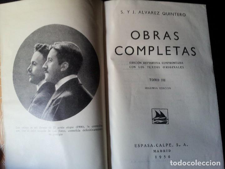 Libros de segunda mano: SERAFIN Y JOAQUIN ALVAREZ QUINTERO - OBRAS COMPLETAS 7 TOMOS - ESPASA CALPE - Foto 6 - 122985855
