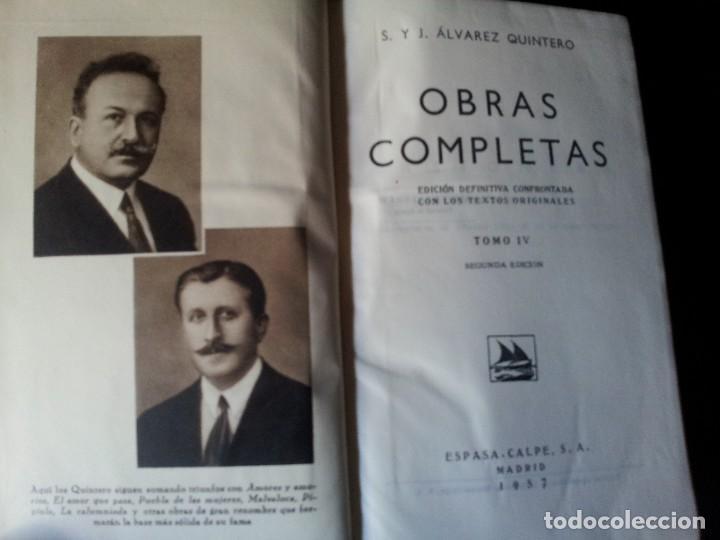 Libros de segunda mano: SERAFIN Y JOAQUIN ALVAREZ QUINTERO - OBRAS COMPLETAS 7 TOMOS - ESPASA CALPE - Foto 7 - 122985855