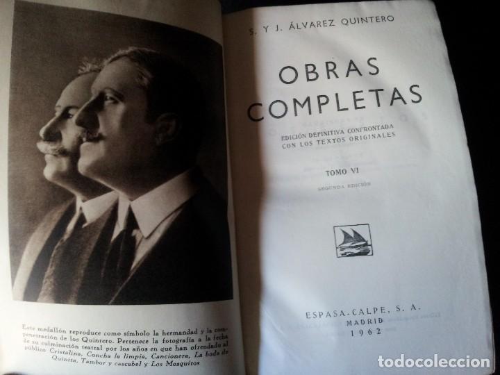 Libros de segunda mano: SERAFIN Y JOAQUIN ALVAREZ QUINTERO - OBRAS COMPLETAS 7 TOMOS - ESPASA CALPE - Foto 10 - 122985855