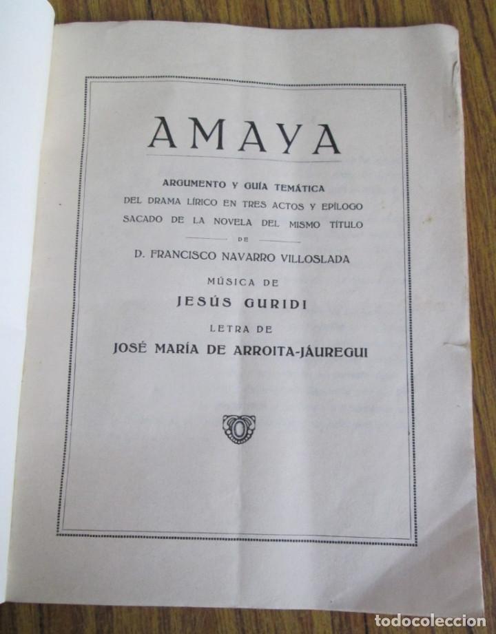 Libros de segunda mano: AMAYA - Argumento y guía temática - Del grama lirico en tres actos y epilogo - Foto 5 - 123825571