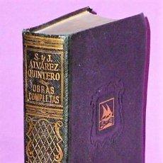 Libros de segunda mano: OBRAS COMPLETAS DE SERAFÍN Y JOAQUÍN ALVAREZ QUINTERO. TOMO II. Lote 124202999
