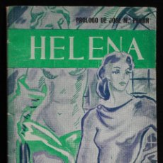 Libros de segunda mano: HELENA. ALFONSO CONTRERAS ROSADO Y S. URIBE. PROLOGO DE PEMÁN. 1946. PORTADA DE ABASCAL. SEVILLA. Lote 124893443