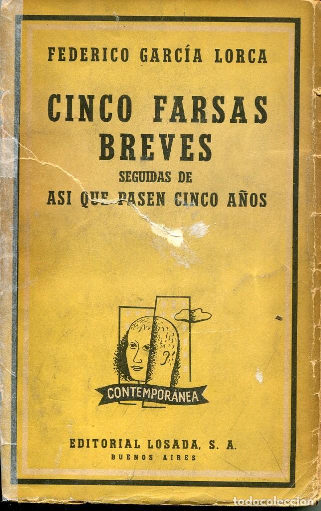 CINCO FARSAS BREVES- FEDERICO GARCÍA LORCA- ED. LOSADA 1960 (Libros de Segunda Mano (posteriores a 1936) - Literatura - Teatro)