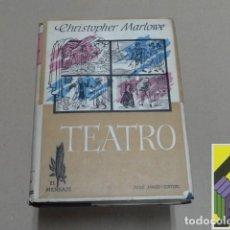 Libros de segunda mano: MARLOWE, CHRISTOPHER: TEATRO. Lote 125893771