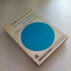 Libros de segunda mano: CALDERON DE LA BARCA EL GRAN DUQUE DE GANDÍA EDICIÓN DE GUSTAV SIEBENMANN NUEVO SIN LEER. Lote 125894263