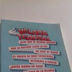 Libros de segunda mano: VELADA TEATRAL.ALEJANDRINO MUCIENTES RAMOS.. Lote 126018263