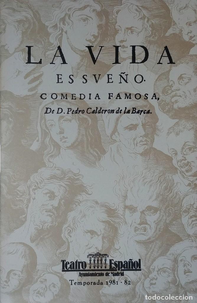 LA VIDA ES SUEÑO. COMEDIA FAMOSA / DE D. PEDRO CALDERÓN DE LA BARCA. MADRID : TEATRO ESPAÑOL, 1981. (Libros de Segunda Mano (posteriores a 1936) - Literatura - Teatro)