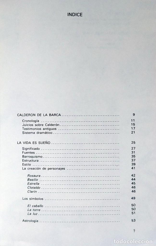 Libros de segunda mano: LA VIDA ES SUEÑO. COMEDIA FAMOSA / DE D. PEDRO CALDERÓN DE LA BARCA. MADRID : TEATRO ESPAÑOL, 1981. - Foto 3 - 126021547