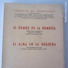 Libros de segunda mano: EL RUMBO DE LA RUMBOSA-EL ALMA EN LA HOGUERA-FEDERICO DE MENDIZABAL-1ª ED.1966. Lote 127140919