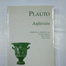 Libros de segunda mano: ANFITRION. PLAUTO. EDICIONES CLASICAS. TDK17. Lote 127152895