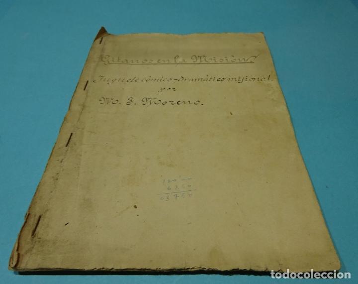 MANUSCRITO MECANOGRAFIADO GITANOS EN LA MISIÓN. JUGUETE CÓMICO-DRAMÁTICO MISIONAL. M.J. MORENO (Libros de Segunda Mano (posteriores a 1936) - Literatura - Teatro)