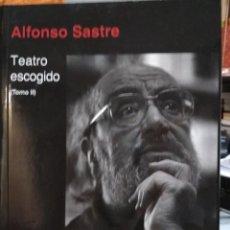 Libros de segunda mano: ALFONSO SASTRE. TEATRO ESCOGIDO (TOMO II). Lote 128424267