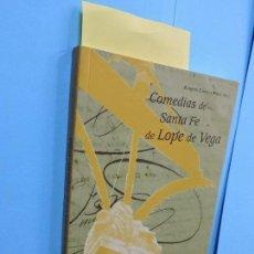 Libros de segunda mano: COMEDIAS DE SANTA FE DE LOPE DE VEGA. CASTILLA PEREZ, ROBERTO. GRANADA 2008. Lote 128428471