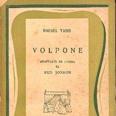Libros de segunda mano: VOLPONE - RAFAEL TASIS - EDITORIAL MOLL - BIBLIOTECA RAIXA. Lote 128452467