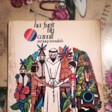 Libros de segunda mano: HA FUGIT UN CAVALL - JOSEP TREMOLEDA - 1967. Lote 128457531