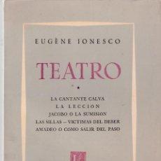 Libros de segunda mano: EUGÈNE IONESCO - TEATRO - EDITORIAL LOSADA 1964 / BUENOS AIRES. Lote 128469023