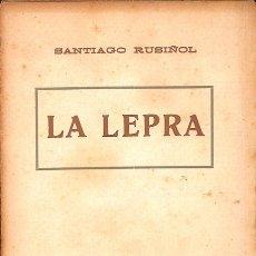 Libros de segunda mano: LA LEPRA - SANTIAGO RUSIÑOL - ANTONI LÓPEZ. Lote 128469850
