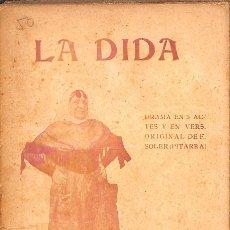 Libros de segunda mano: LA DIDA. DRAMA EN TRES ACTES Y EN VERS - FREDERICH SOLER Y HUBERT - SALVADOR BONAVÍA. Lote 128470134