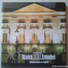 Libros de segunda mano: 10 AÑOS TEATRO ESPAÑOL 1990-1999. MANUEL LAGOS (COORD.). Lote 128542483