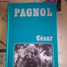 Libros de segunda mano: CÉSAR - MARCEL PAGNOL - 1973 - EN FRANCÉS. Lote 129161111
