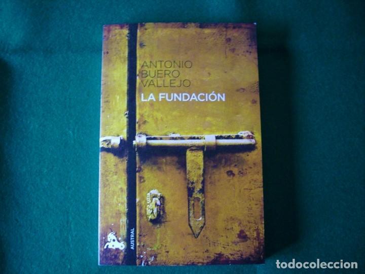 LA FUNDACIÓN - ANTONIO BUERO VALLEJO - AUSTRAL - AÑO 2011 (Libros de Segunda Mano (posteriores a 1936) - Literatura - Teatro)