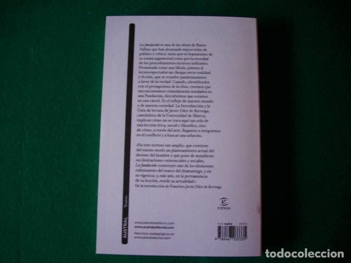 Libros de segunda mano: LA FUNDACIÓN - ANTONIO BUERO VALLEJO - AUSTRAL - AÑO 2011 - Foto 3 - 129314375