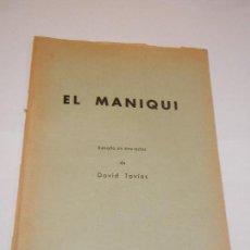 Libros de segunda mano: EL MANIQUI, DE DAVID TOVIAS - BIBLIOTECA TEATRAL YORICK N.4 - C1965. Lote 129970395