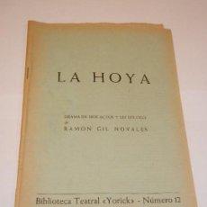 Libros de segunda mano: LA HOYA, DE RAMON GIL NOVALES - BIBLIOTECA TEATRAL YORICK N.12 - C1966. Lote 129988475