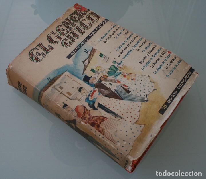 LIBRO TEATRO: EL GENERO CHICO POR ANTONIO VALENCIA - ANTOLOGÍA DE TEXTOS COMPLETOS DE 15 OBRAS (Libros de Segunda Mano (posteriores a 1936) - Literatura - Teatro)