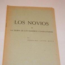 Libros de segunda mano: LOS NOVIOS O LA TEORIA DE LOS NUMEROS COMBINATORIOS, DE JERONIMO LOPEZ MOZO - YORICK N.21 - 1966. Lote 130182815