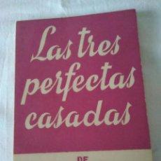 Libros de segunda mano: 59-LAS TRES PERFECTAS CASADAS, ALEJANDRO CASONA, COLECCIÓN TEATRO , 508. Lote 130674024