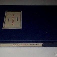 Libros de segunda mano: ROMEO Y JULIETA/SHAKESPEARE/CIRCULO LECTORES 1965/CM66. Lote 130959884