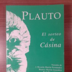 Libros de segunda mano: LIBRO. PLAUTO, EL SORTEO DE CASINA. EDICIONES CLASICAS.. Lote 130964851