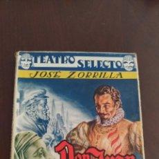 Libros de segunda mano: DON JUAN TENORIO. JOSÉ ZORRILLA. AÑOS 50 BARCELONA. ED.: CISNE. TEATRO SELECTO. Lote 131241643