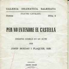 Libros de segunda mano: PER NO ENTENDRA EL CASTELLÀ, PER JOSEP BORDAS I FLAQUER.SELLO AA.AA.LA SALLE MAHÓN. AÑO 1951. (10.5). Lote 132324482