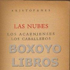 Libros de segunda mano: ARISTÓFANES. LAS NUBES. LOS ACARNIENSES. LOS CABALLEROS. Lote 123312875