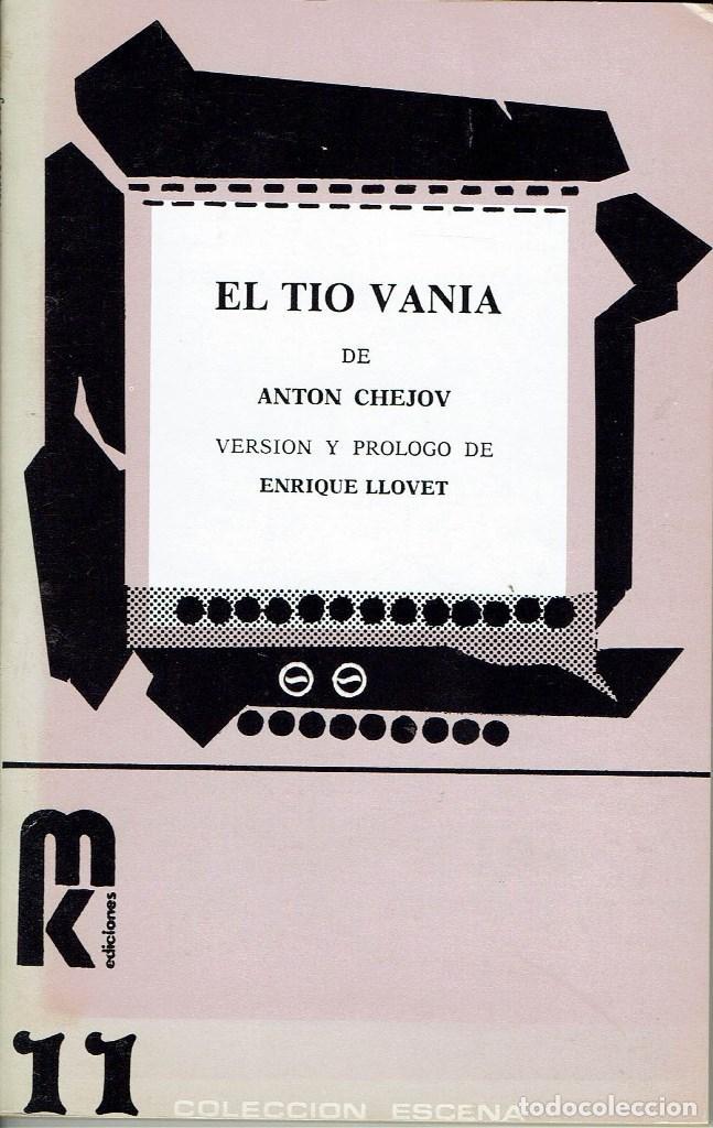 EL TÍO VANIA, POR ANTON CHEJOV. AÑO 1979. (10.5) (Libros de Segunda Mano (posteriores a 1936) - Literatura - Teatro)