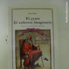 Libri di seconda mano: EL ÁVARO - EL ENFERMO IMAGINARIO MOLIÈRE PUBLICADO POR CÁTEDRA (2010) 224PP. Lote 132787778