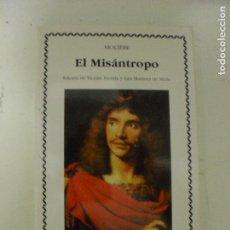 Libri di seconda mano: EL MISÁNTROPO MOLIÈRE EDICIONES CÁTEDRA 2007 157PP. Lote 132790406