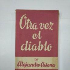 Libros de segunda mano: OTRA VEZ EL DIABLO. CASONA, ALEJANDRO. COLECCION TEATRO Nº 447. TDK104. Lote 132892686