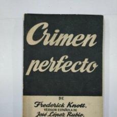 Libros de segunda mano: CRIMEN PERFECTO. - FREDERICK KNOTT. COLECCION TEATRO Nº 138. TDK104. Lote 132893190