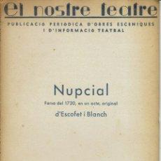 Libros de segunda mano: NUPCIAL, PER D'ESCOFET I BLANCH. AÑO 1937. (11.4). Lote 133220322