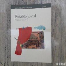 Libros de segunda mano: RETABLO JOVIAL DE ALEJANDRO CASONA 2011.. Lote 133346986